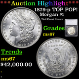 *HIGHLIGHT OF ENTIRE AUCTION* 1879-p TOP POP! Morgan Dollar $1 Graded ms67 By SEGS (fc)