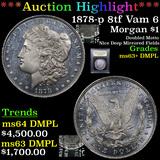 ***Auction Highlight*** 1878-p 8tf Vam 6 Morgan Dollar $1 Graded Select Unc+ DMPL BY USCG (fc)