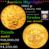 ***Auction Highlight*** 1861-p Gold Liberty Double Eagle $20 Graded Unc Details By USCG (fc)