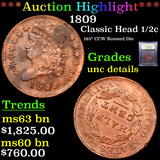 ***Auction Highlight*** 1809 Classic Head half cent 1/2c Graded Unc Details By USCG (fc)