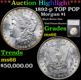*HIGHLIGHT OF ENTIRE AUCTION* 1892-p TOP POP Morgan Dollar $1 Graded ms66 By SEGS (fc)