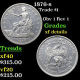1876-s Trade Dollar $1 Grades xf details