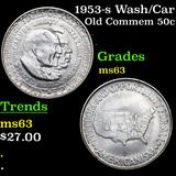 1953-s Wash/Car Old Commem Half Dollar 50c Grades Select Unc