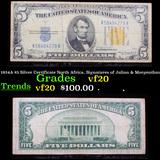 1934A $5 Silver Certificate North Africa, Signatures of Julian & Morgenthau Grades vf, very fine