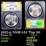ANACS 1925-p VAM-1A1 Top 50 Peace Dollar $1 Graded ms62 By ANACS