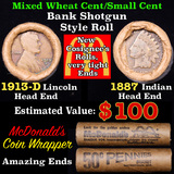 Mixed small cents 1c orig shotgun roll, 1913-d Wheat Cent, 1887 Indian cent other end, McDonalds Wra