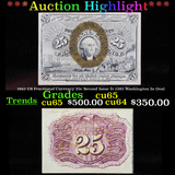 ***Auction Highlight*** 1863 US Fractional Currency 25c Second Issue fr-1283 Washington In Oval Grad