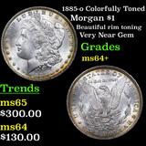 1885-o Colorfully Toned Morgan Dollar $1 Grades Choice+ Unc