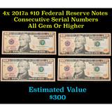 4x 2017a $10 Federal Reserve Notes Consecutive Serial Numbers Grades Gem CU