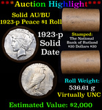 ***Auction Highlight*** AU/BU Slider Rutland Shotgun Peace $1 Roll 1923 & P Ends Virtually UNC (fc)