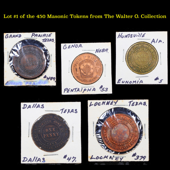 Lot #1 of the 450 Masonic Tokens from The Walter O. Collection