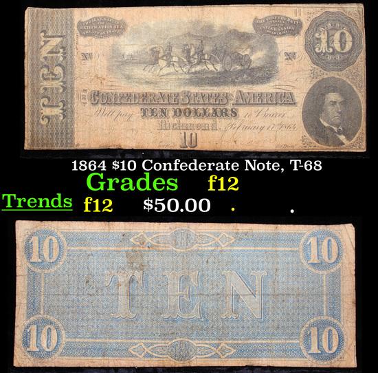 1864 $10 Confederate Note, T-68 Grades f, fine