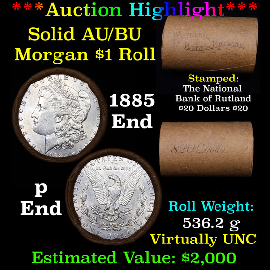 ***Auction Highlight***  AU/BU Slider Rutland Shotgun Morgan $1 Roll 1885 & P Ends Virtually UNC (fc