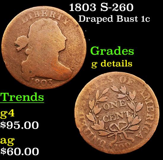 1803 S-260 Draped Bust Large Cent 1c Grades g details