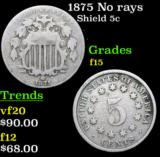 1875 No rays Shield Nickel 5c Grades f+
