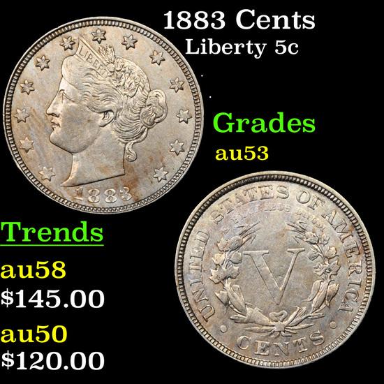 1883 Cents Liberty Nickel 5c Grades Select AU