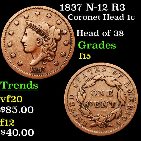 1837 N-12 R3 Coronet Head Large Cent 1c Grades f+