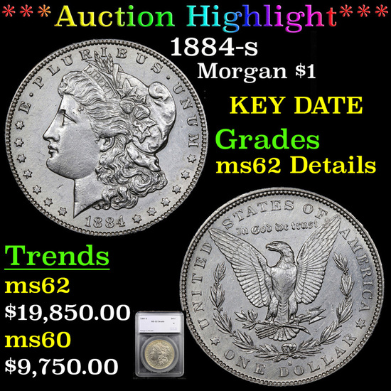 ***Auction Highlight*** 1884-s Morgan Dollar $1 Graded ms62 Details By SEGS (fc)