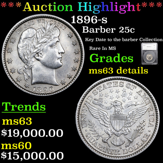 ***Auction Highlight*** 1896-s Barber Quarter 25c Graded ms63 details By SEGS (fc)