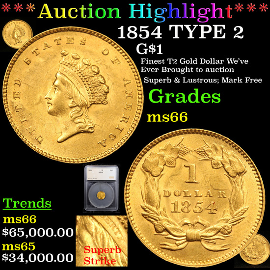 *HIGHLIGHT OF ENTIRE AUCTION 1854 TYPE 2 Gold Dollar $1 Graded ms66 By SEGS (fc)