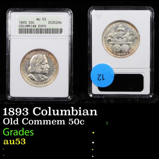 ANACS 1893 Columbian Old Commem Half Dollar 50c Graded au53 By ANACS