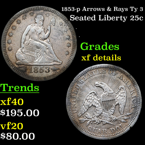1853-p Arrows & Rays Ty 3 Seated Liberty Quarter 25c Grades xf details