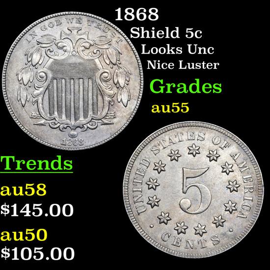 1868 Shield Nickel 5c Grades Choice AU