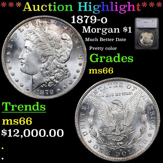 *HIGHLIGHT OF THE NIGHT* 1879-o Morgan Dollar $1 Graded ms66 By SEGS (fc)