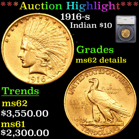 ***Auction Highlight*** 1916-s Gold Indian Eagle $10 Graded ms62 details By SEGS (fc)