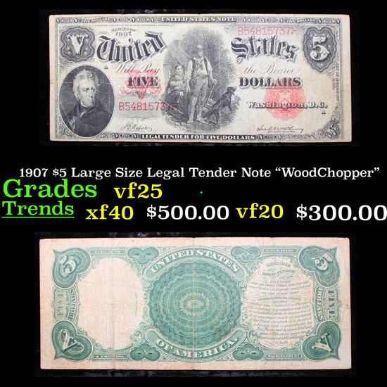 """1907 $5 Large Size Legal Tender Note """"WoodChopper""""  Grades vf+"""