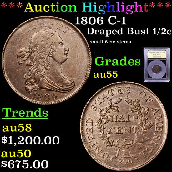 ***Auction Highlight*** 1806 C-1 Draped Bust Half Cent 1/2c Graded Choice AU By USCG (fc)