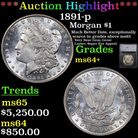 ***Auction Highlight*** 1891-p Morgan Dollar $1 Graded ms64+ By SEGS (fc)