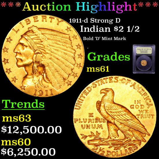 ***Auction Highlight*** 1911-d Strong D Denver Gold Indian Quarter Eagle $2 1/2 Graded BU+ By USC