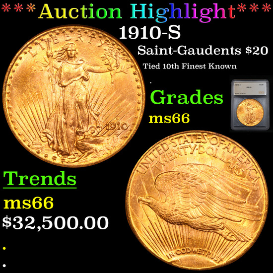 ***Auction Highlight*** 1910-S ST-Gaudens Double Eagle $20 Gold Graded ms66 By SEGS (fc)