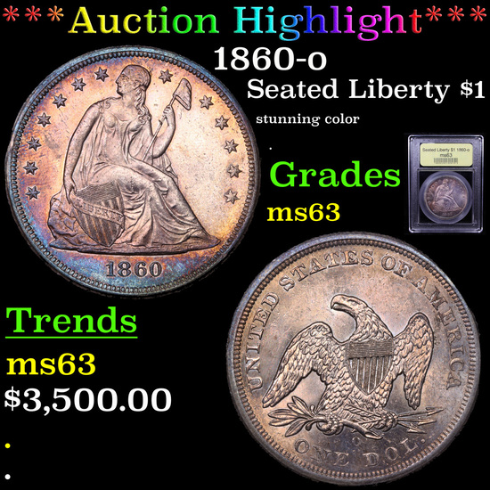 ***Auction Highlight*** 1860-o Seated Liberty Dollar $1 Graded Select Unc By USCG (fc)