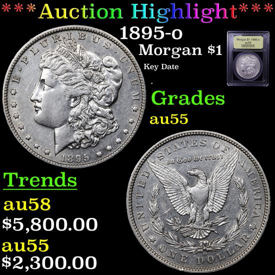 ***Auction Highlight*** 1895-o Morgan Dollar $1 Graded Choice AU By USCG (fc)