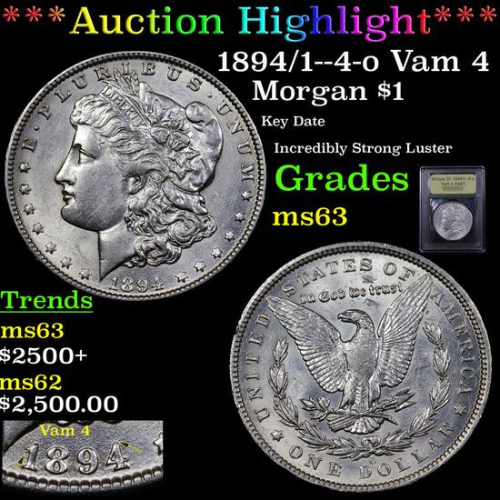 ***Auction Highlight*** 1894/1--4-o Vam 4 Morgan Dollar $1 Graded Select Unc By USCG (fc)
