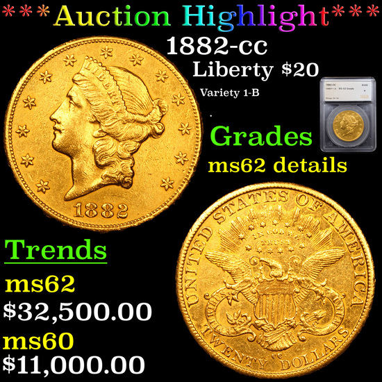 *HIGHLIGHT OF THE NIGHT* 1882-cc Gold Liberty Double Eagle $20 Graded ms62 details By SEGS (fc)
