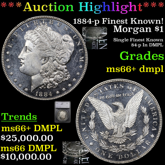 *HIGHLUGHT OF THE YEAR* 1884-p Finest Known! Morgan Dollar $1 Graded ms66+ dmpl By SEGS (fc)