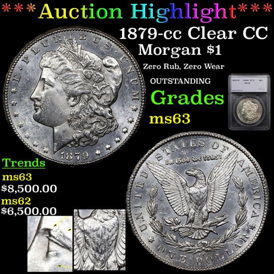 *HIGHLIGHT OF NIGHT* 1879-cc Clear CC Morgan Dollar $1 Graded ms63 By SEGS (fc)