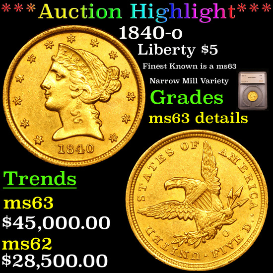 *HIGHLIGHT OF NIGHT* 1840-o Gold Liberty Half Eagle $5 Graded ms63 details By SEGS (fc)