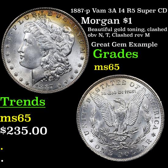 1887-p Vam 3A I4 R5 Super CD Morgan Dollar $1 Grades GEM Unc