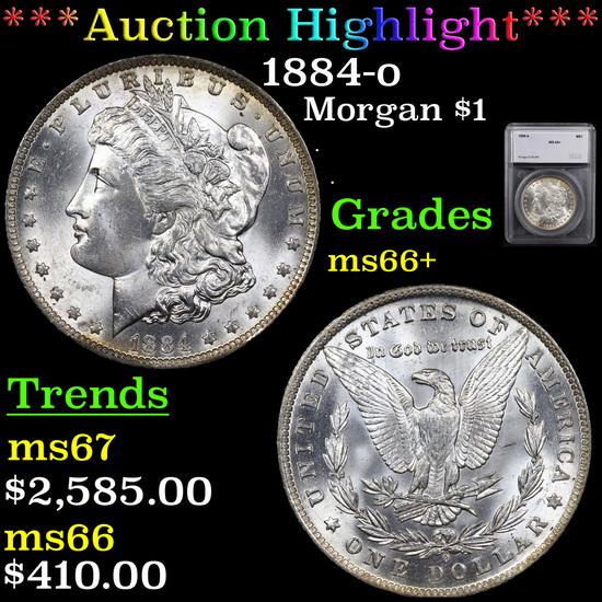 ***Auction Highlight*** 1884-o Morgan Dollar $1 Graded ms66+ By SEGS (fc)