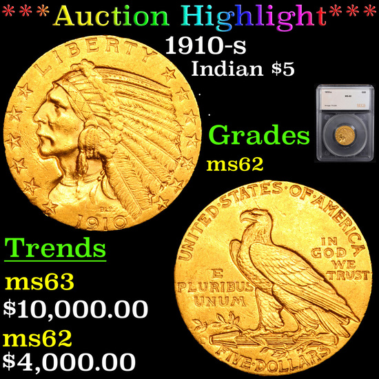 ***Auction Highlight*** 1910-s Gold Indian Half Eagle $5 Graded ms62 By SEGS (fc)