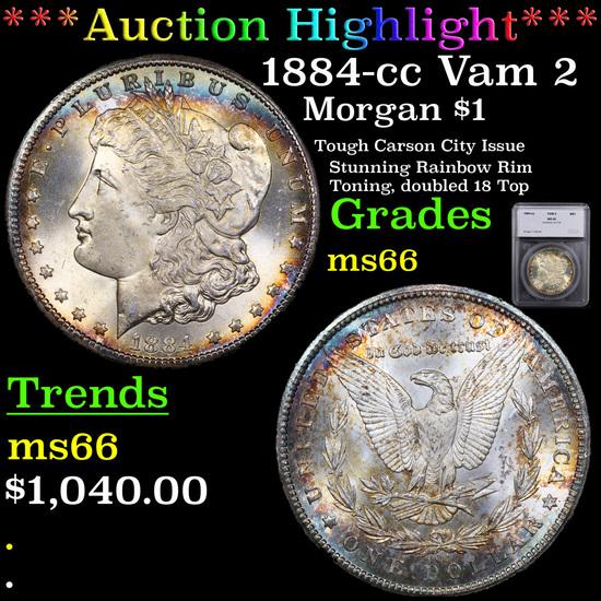 ***Auction Highlight*** 1884-cc Vam 2 Morgan Dollar $1 Graded ms66 By SEGS (fc)