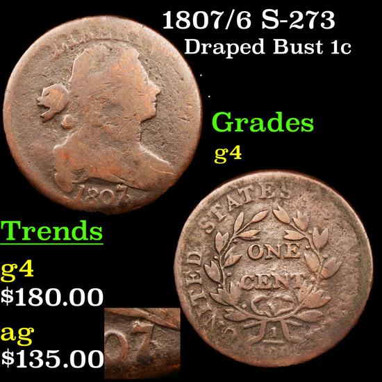 1807/6 S-273 Draped Bust Large Cent 1c Grades g, good