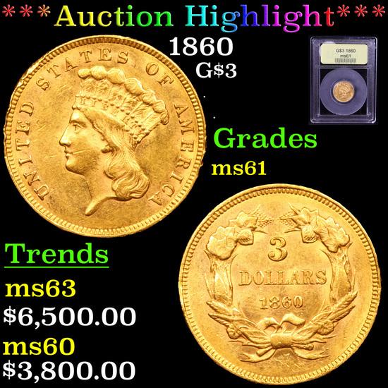 ***Auction Highlight*** 1860 Three Dollar Gold 3 Graded BU+ By USCG (fc)