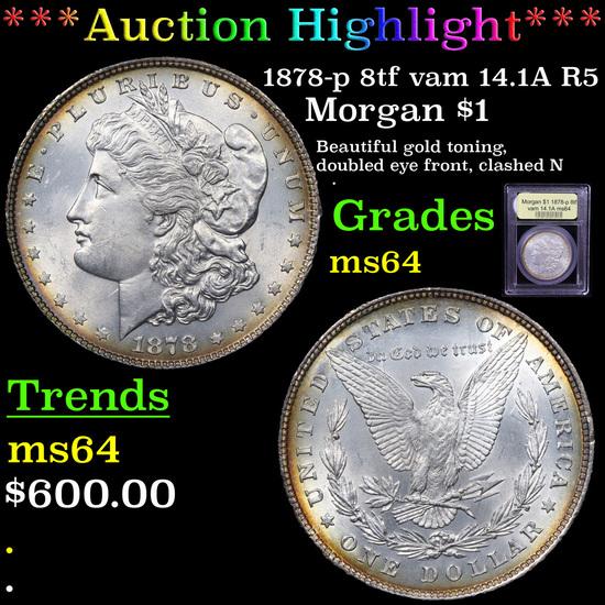 ***Auction Highlight*** 1878-p 8tf vam 14.1A R5 Morgan Dollar $1 Graded Choice Unc By USCG (fc)