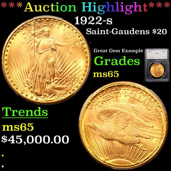 ***Auction Highlight*** 1922-s Saint-Gaudens $20 Gold Double Eagle Graded ms65 By SEGS (fc)