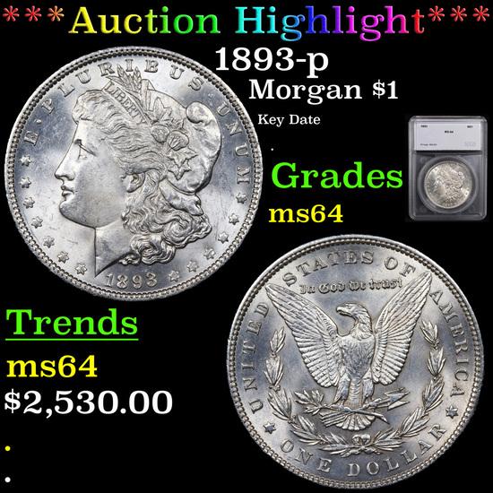 ***Auction Highlight*** 1893-p Morgan Dollar $1 Graded ms64 By SEGS (fc)